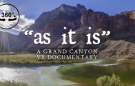 as it is: A Grand Canyon VR Documentary