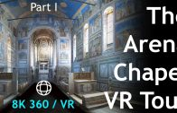 The Arena Chapel / Scrovegni Chapel VR Tour Pt.1 (8k 360 vr)