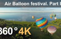 360°, The Golden Ring of Russia Air-Balloon Festival. Part I. 4К aerial video