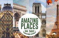 4 Famous Places of Paris in 360